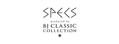 SPECS produced by BJ CLASSIC COLLECTION